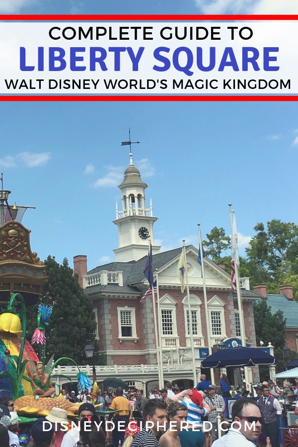 Complete guide to Liberty Square in Disney World's Magic Kingdom. Tips for attractions, the best food and restaurants, and a guide to the character meet and greets. #magickingdom #disneyworld #libertysquare #disney