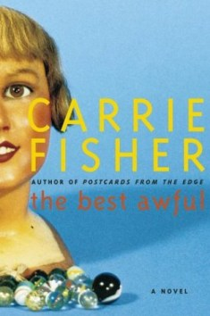 The Best Awful There Is Book Novel Carrie Fisher