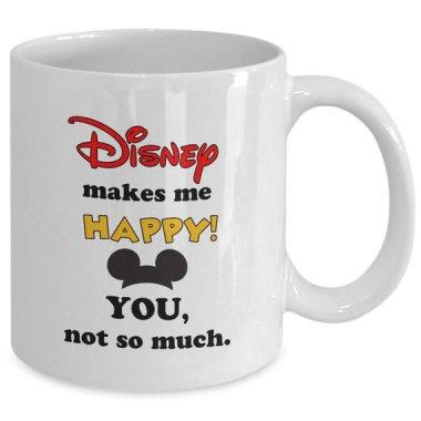 Disney Makes Me Happy Mug