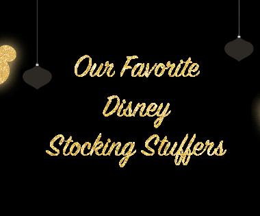 Favorite Disney Stocking Stuffers