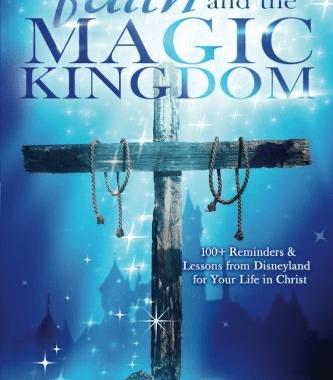 Faith and the Magic Kingdom Book