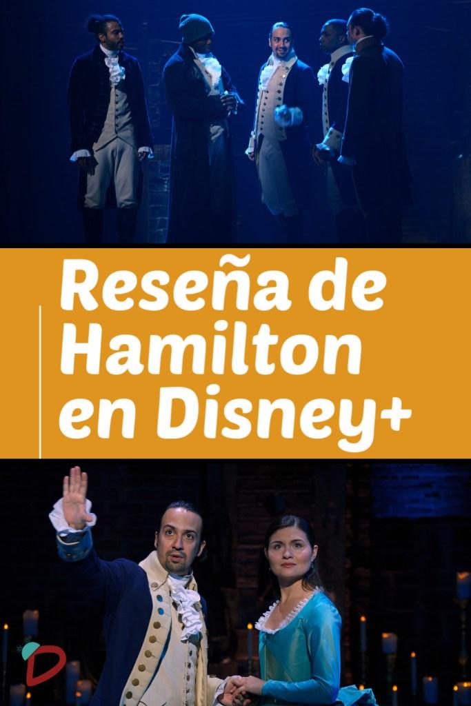 Gráfico que dice Reseña de Hamilton en Disney+