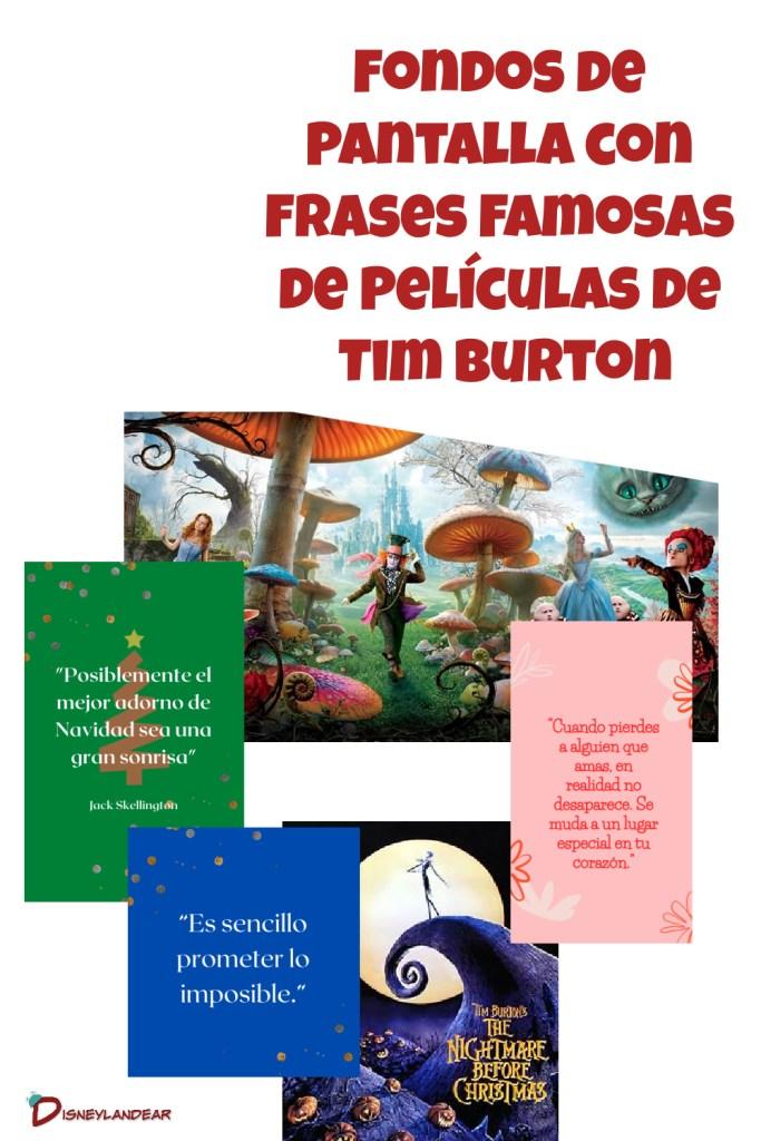 gráfico que dice fondos de pantalla con frases famosas de películas de Tim Burton