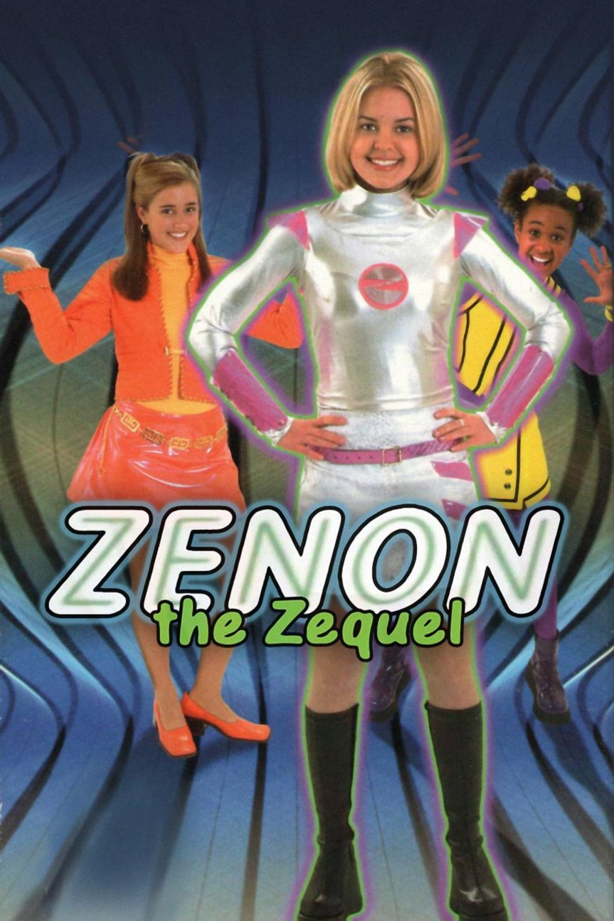 "Poster for the movie ""Zenon: The Zequel"""