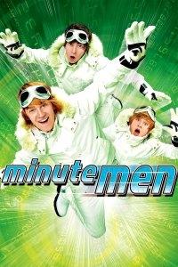 "Poster for the movie ""Minutemen"""
