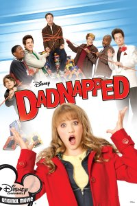 """Poster for the movie """"Dadnapped"""""""