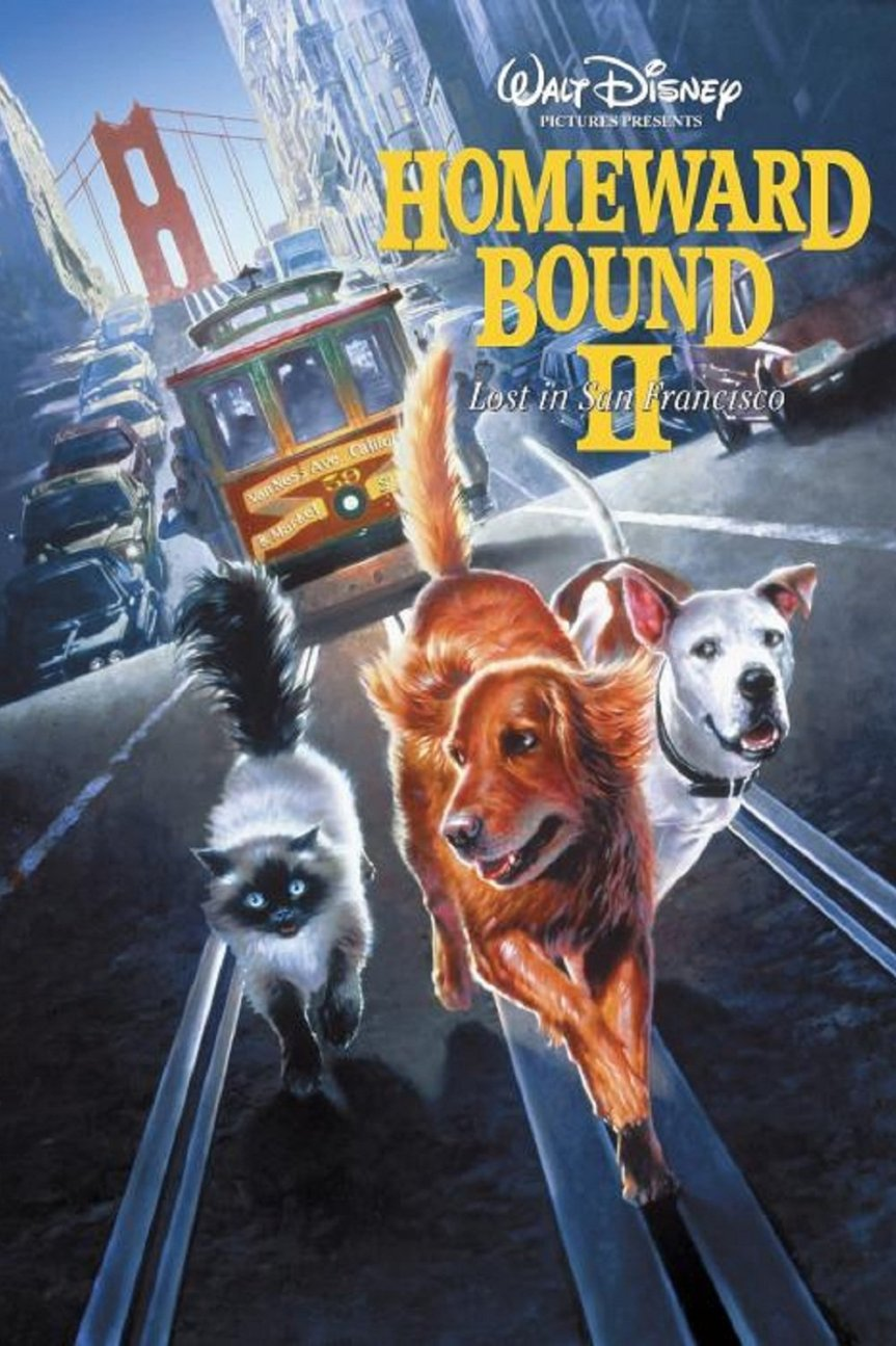 "Poster for the movie ""Homeward Bound II: Lost in San Francisco"""