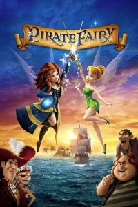 "Poster for the movie ""Tinker Bell and the Pirate Fairy"""