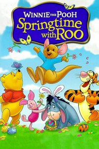 "Poster for the movie ""Winnie the Pooh: Springtime with Roo"""