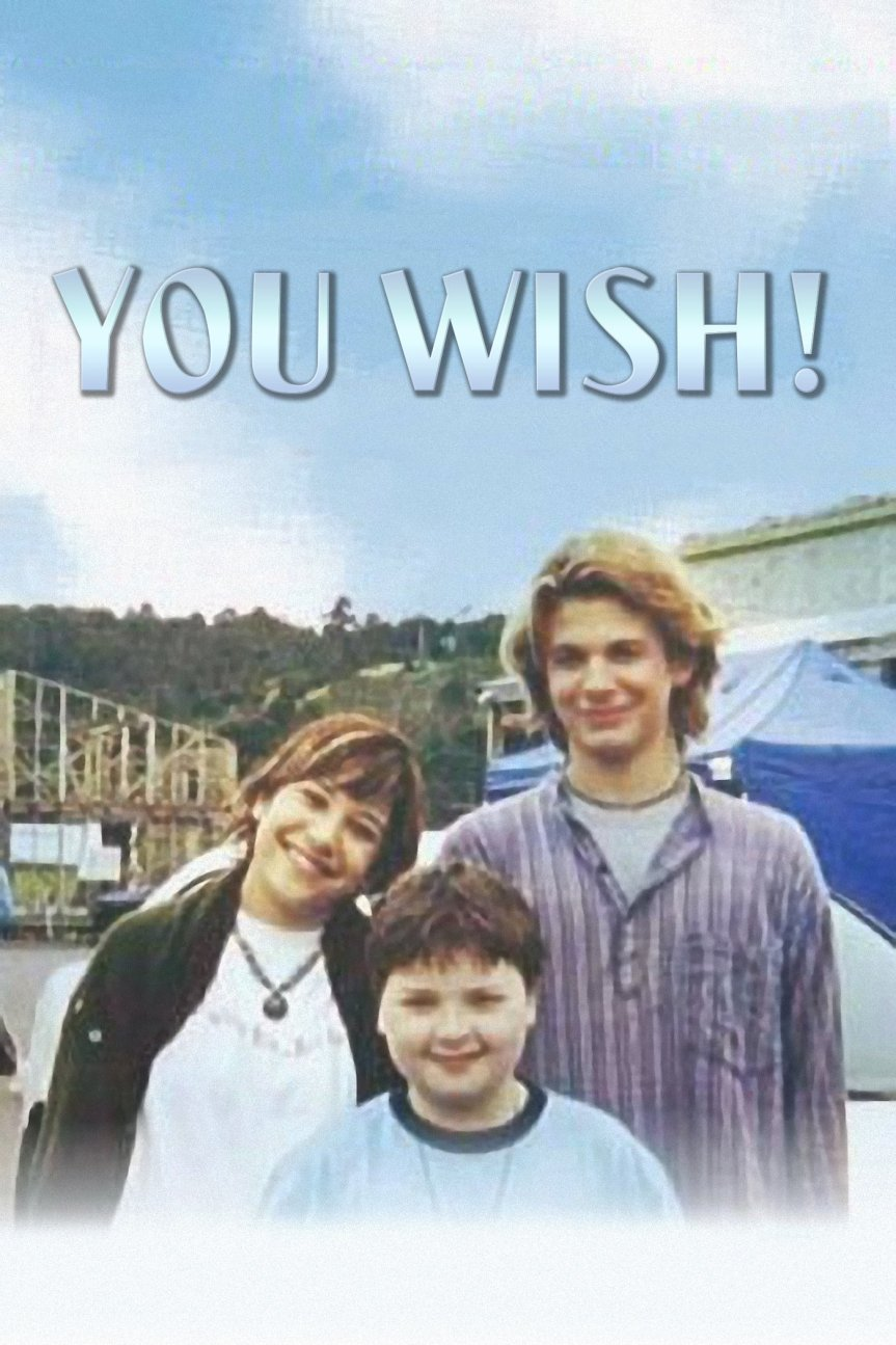 "Poster for the movie ""You Wish!"""