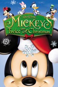 "Poster for the movie ""Mickey's Twice Upon a Christmas"""