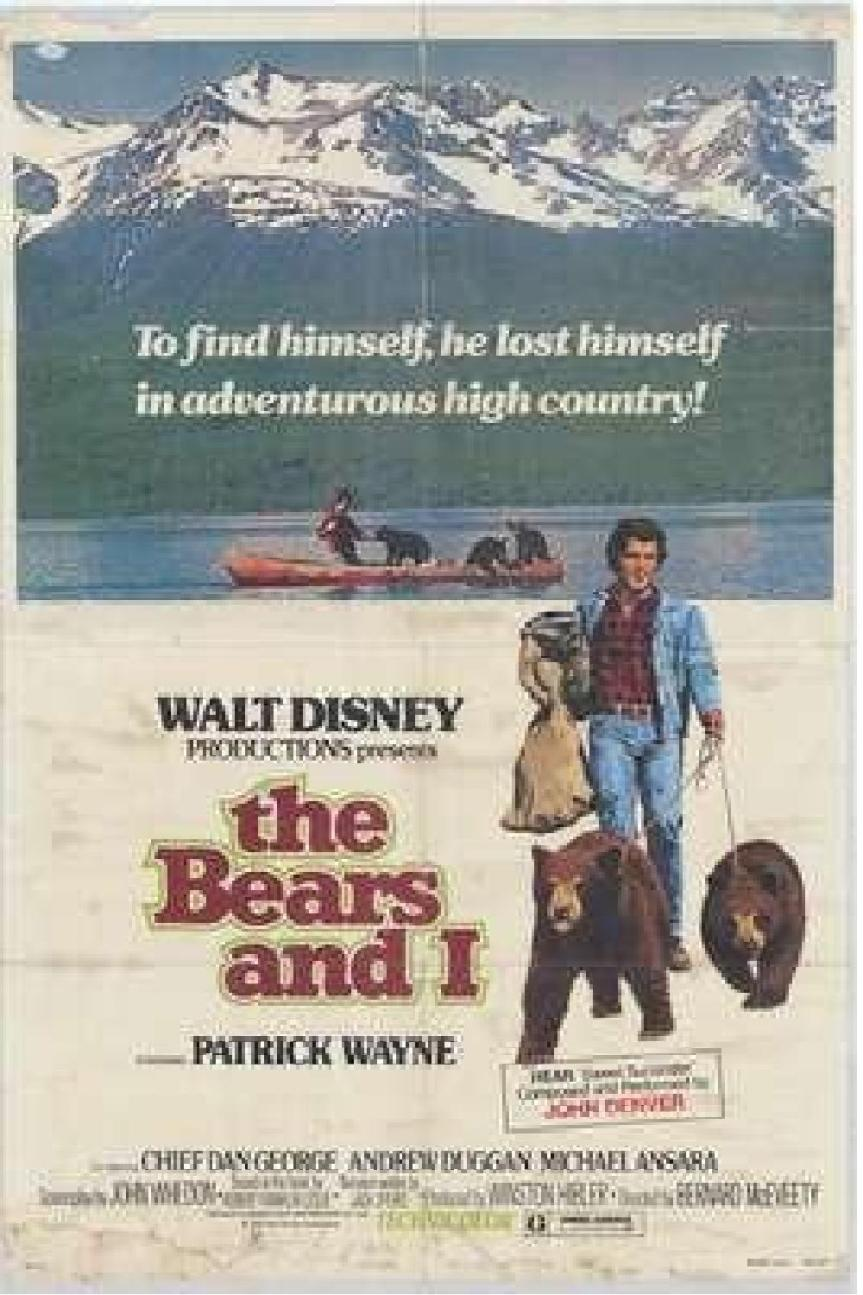 """Poster for the movie """"The Bears and I"""""""
