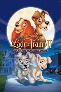 """Poster for the movie """"Lady and the Tramp II: Scamp's Adventure"""""""