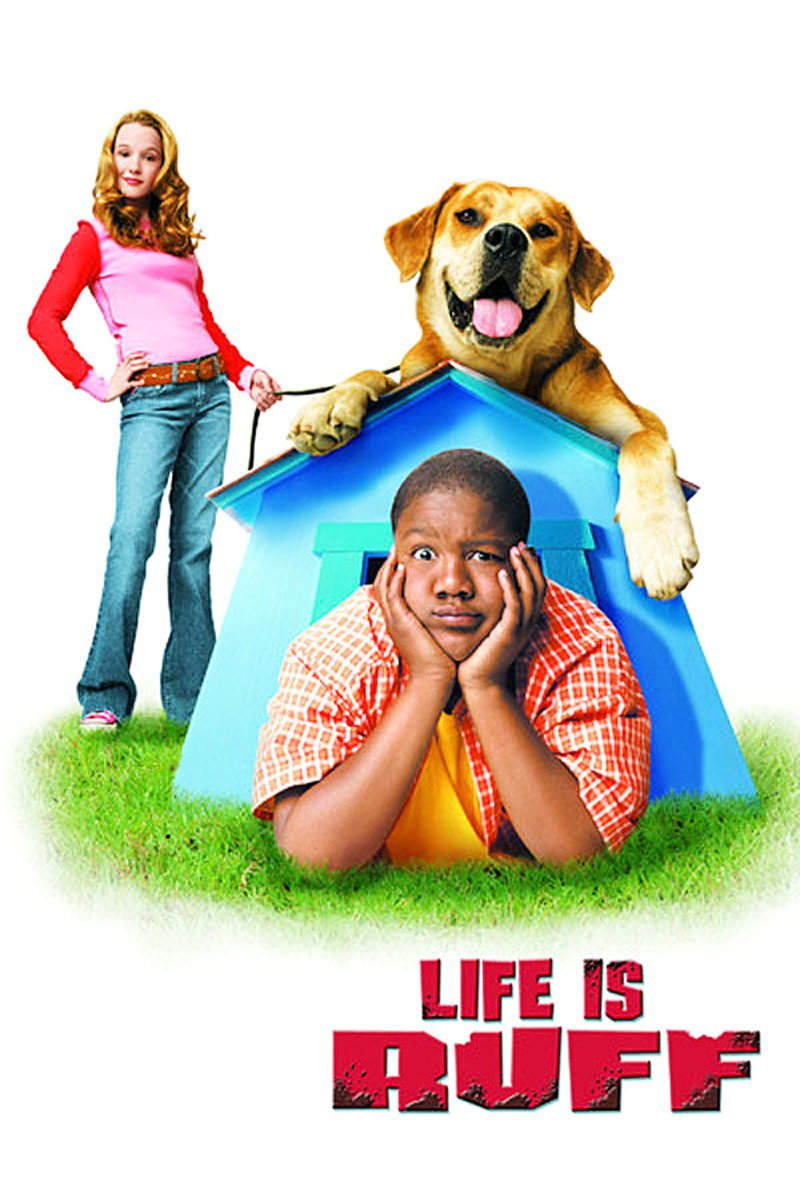 """Poster for the movie """"Life Is Ruff"""""""