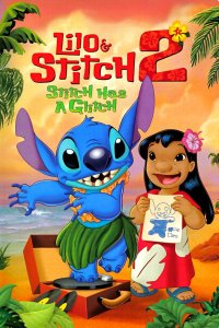 "Poster for the movie ""Lilo & Stitch 2: Stitch has a Glitch"""