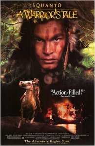 "Poster for the movie ""Squanto: A Warrior's Tale"""