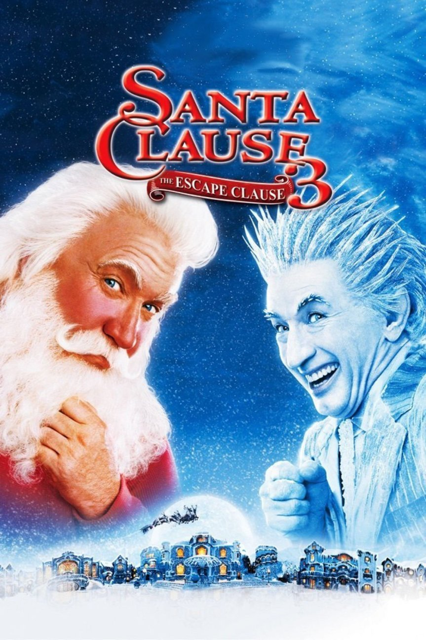 "Poster for the movie ""The Santa Clause 3: The Escape Clause"""