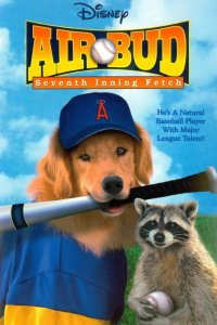 "Poster for the movie ""Air Bud: Seventh Inning Fetch"""