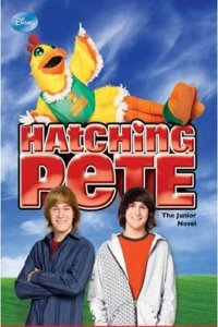 "Poster for the movie ""Hatching Pete"""