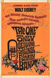 "Poster for the movie ""The One and Only, Genuine, Original Family Band"""