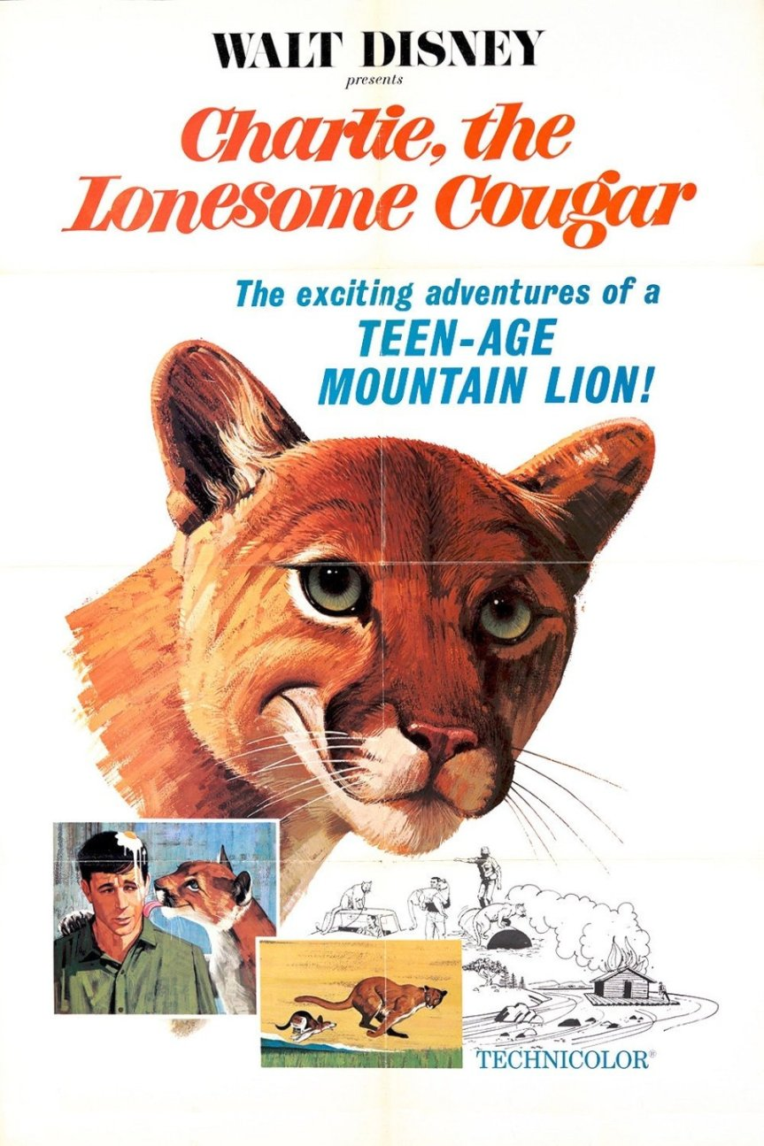"Poster for the movie ""Charlie, the Lonesome Cougar"""