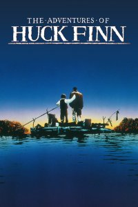 "Poster for the movie ""The Adventures of Huck Finn"""