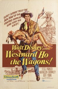 "Poster for the movie ""Westward Ho, The Wagons!"""