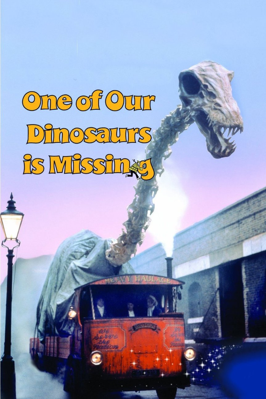 "Poster for the movie ""One of Our Dinosaurs Is Missing"""