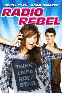 "Poster for the movie ""Radio Rebel"""