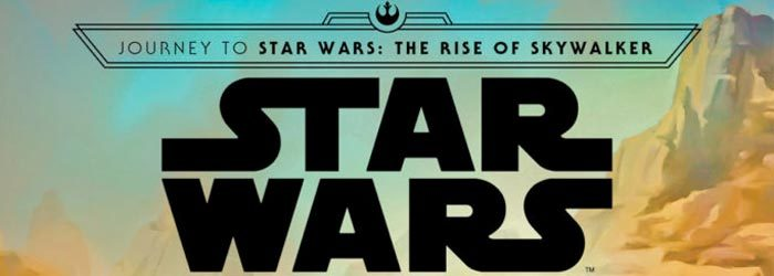 "New ""Star Wars"" Books Tying to ""The Rise of Skywalker"" Announced for Late/Year-End 2019"