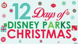 disney parks news 12 days of Disney parks