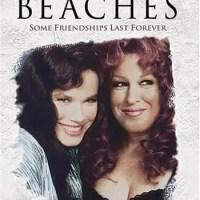Beaches (1988 Movie)