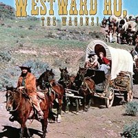Westward Ho The Wagons (1956 Movie)