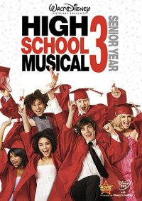 High School Musical 3: Senior Year (2008 Movie)