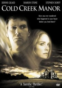 Cold Creek Manor (Touchstone Movie)