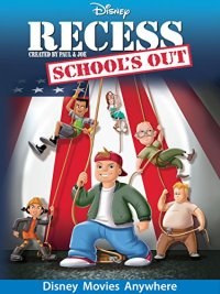 Recess: School's Out (2001 Movie)
