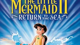he Little Mermaid II: Return to the Sea (2000 Movie)