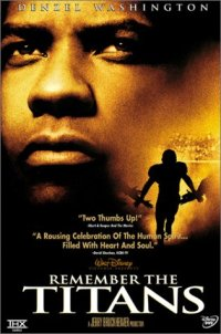 Remember The Titans (2000 Movie)