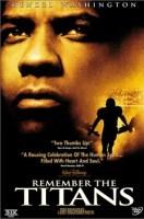 Remember The Titans (2000 Movie)