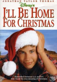 I'll Be Home For Christmas (1998 Movie)