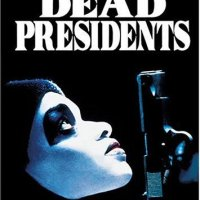 Dead Presidents (Hollywood Pictures Movie)