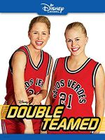 Double Teamed (Disney Channel Original Movie)
