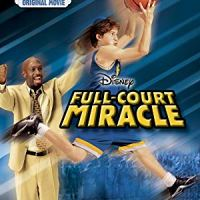Full-Court Miracle (Disney Channel Original Movie)
