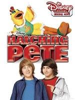 Hatching Pete (Disney Channel Original Movie)