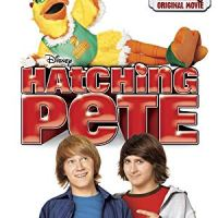 Hatching Pete (Disney Channel Original Movie)