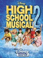 High School Musical 2 (Disney Channel Original Movie)