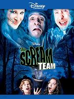 The Scream Team (Disney Channel Original Movie)
