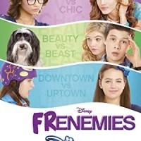 Frenemies (Disney Channel Original Movie)