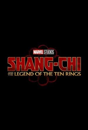 Shang-Chi and the Legend of the Ten Rings   Marvel Movie