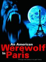 An American Werewolf in Paris (Hollywood Pictures Movie)